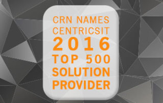 CRN Names CentricsIT a 2016 Top Solution Provider