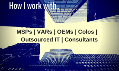 How I work with MSPs, VARs, Colos
