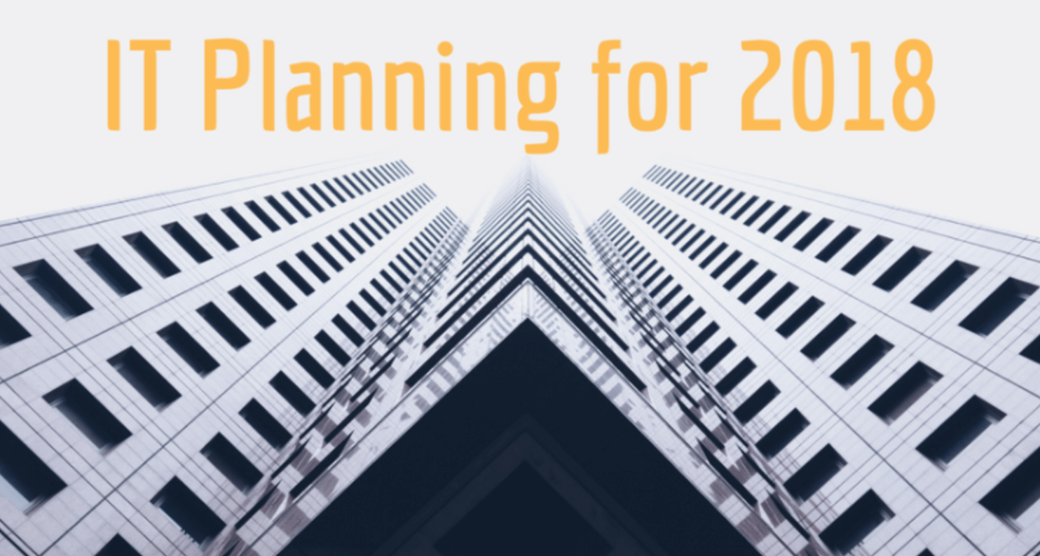 IT planning for 2018